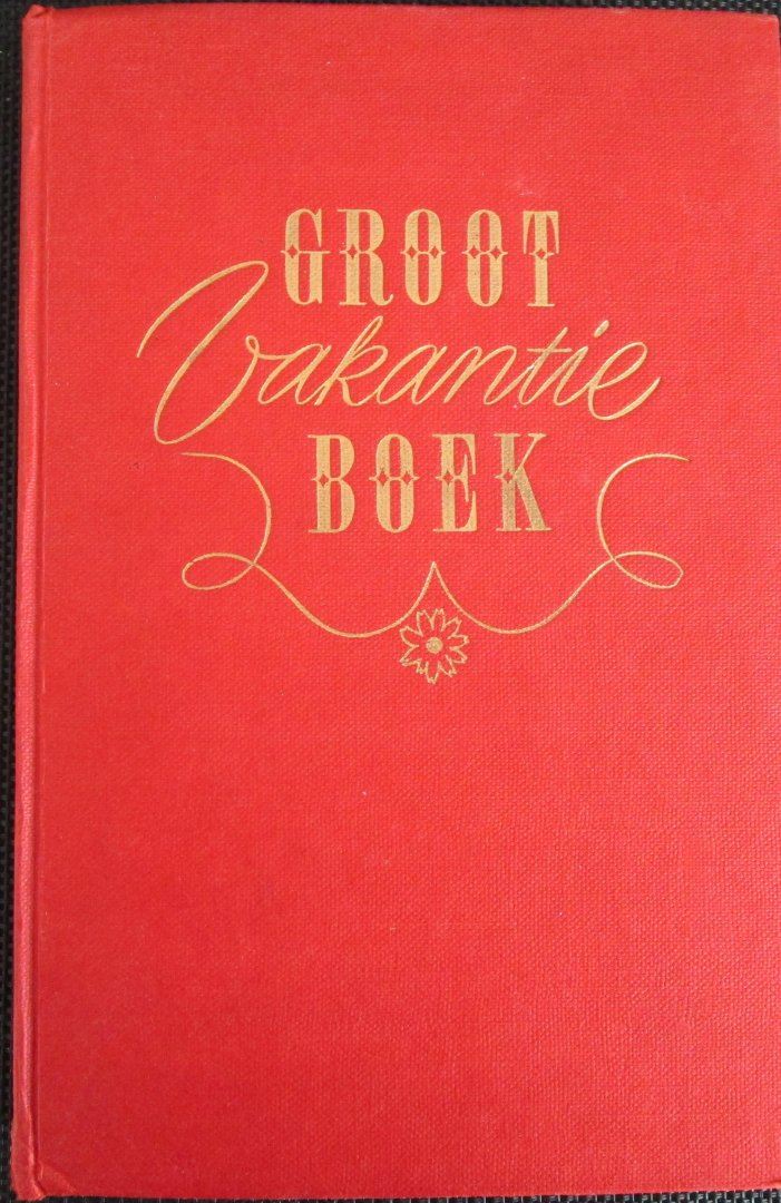Diverse auteurs - Groot vakantieboek nr. 5