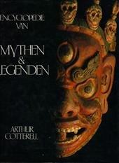 COTTERELL, ARTHUR. - Encyclopedie van mythen en legenden.