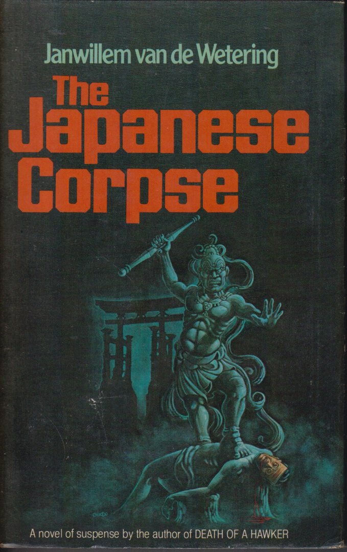 Wetering (Rotterdam, 12 februari 1931 - Blue Hill (Maine), 4 juli 2008), Jan Willem Lincoln van de - The Japanese corpse