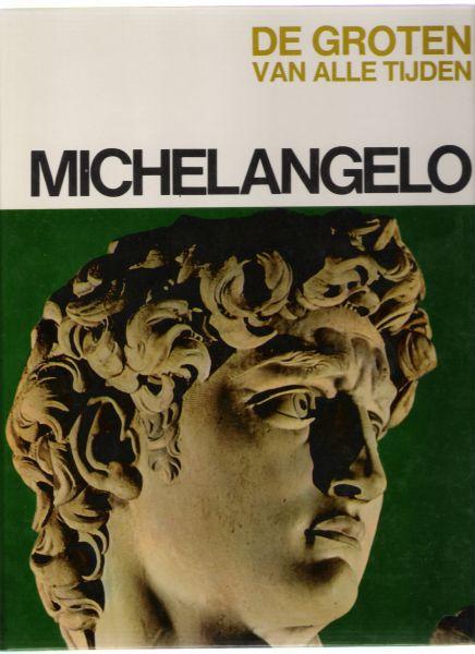 rizzatti, maria luisa - michelangelo ( uit de serie de groten van alle tijden )