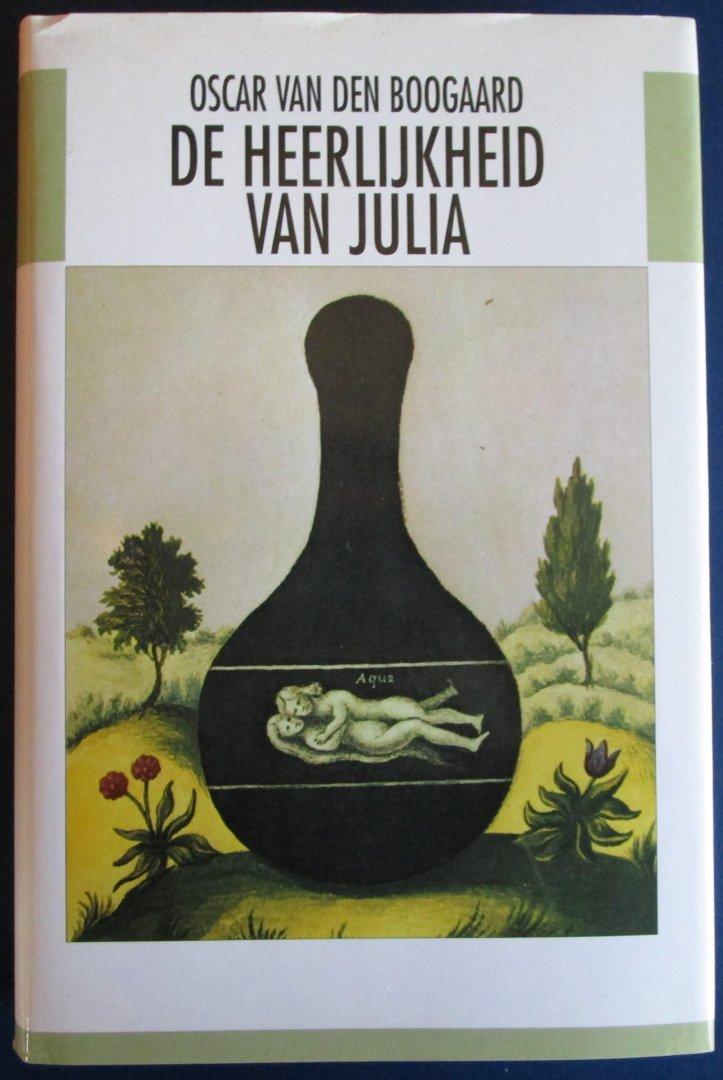 Van den Boogaard, Oscar - De heerlijkheid van Julia