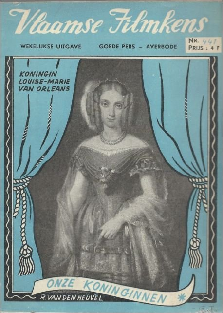 - Koningin Louise-Marier van Orleans / Onze koninginnen /  Vlaamse Filmkens nr.  441