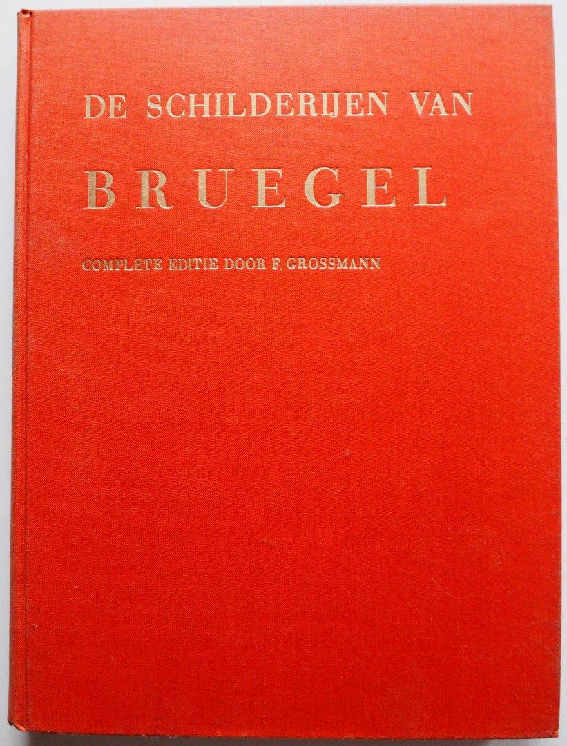 Grossmann F - De schilderijen van Bruegel Complete editie met 155 zwarte en 11 kleurenreproducties