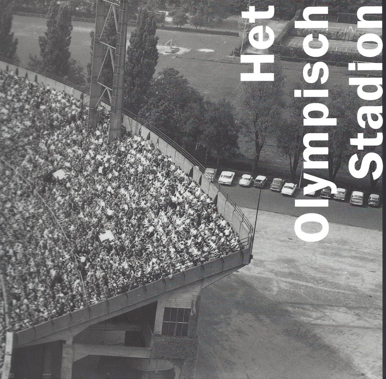 TUMMERS, TIJS EN SORGEDRAGER, BART - Het Olympisch Stadion