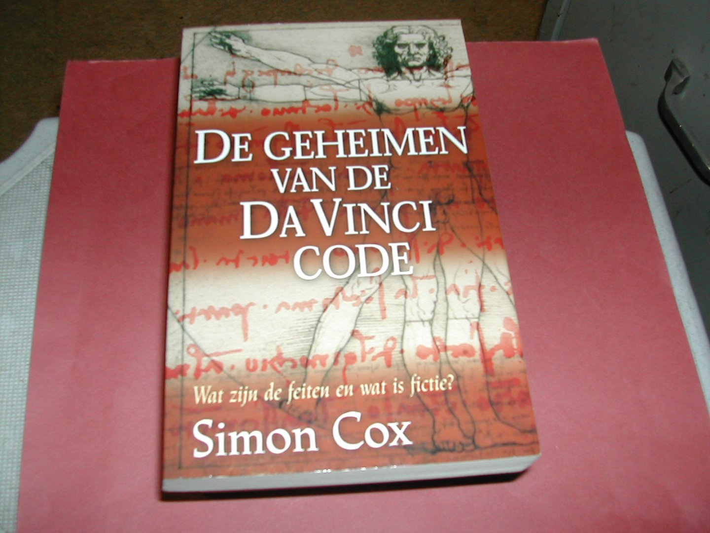 COX, SIMON - DE GEHEIMEN  VAN  DE  DA  VINCI  CODE    wat  zijn de  feiten  en  wat  is  fictie?