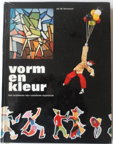 Brouwer, Ab de - Vorm en kleur het activeren van creatieve expressie.