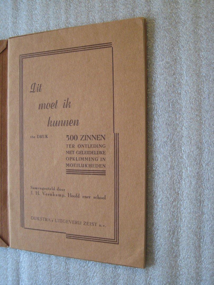 Veenkamp, J.H. - Dit moet ik kunnen / 500 Zinnen ter ontleding met geleidelijke opklimming in moeilijkheden