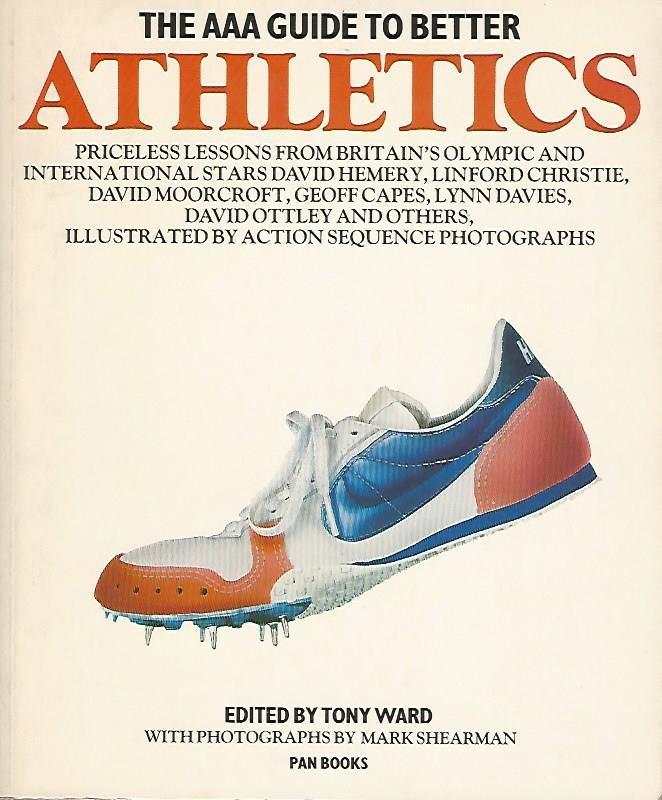 WARD, TONY - The AAA guide to better athletics