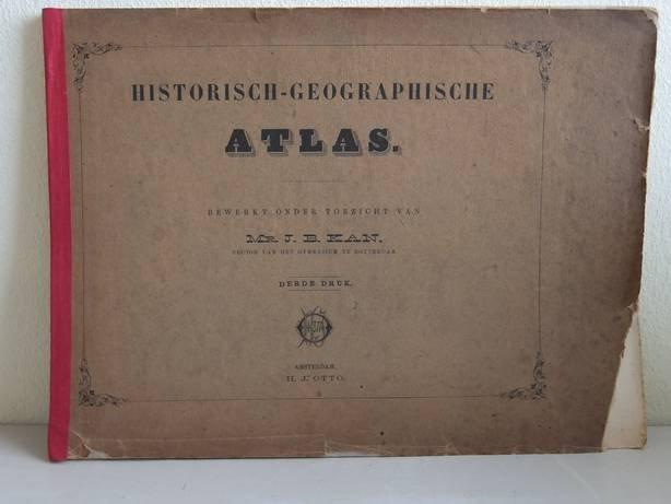 Kan, J.B.. - Historisch-geographische atlas.