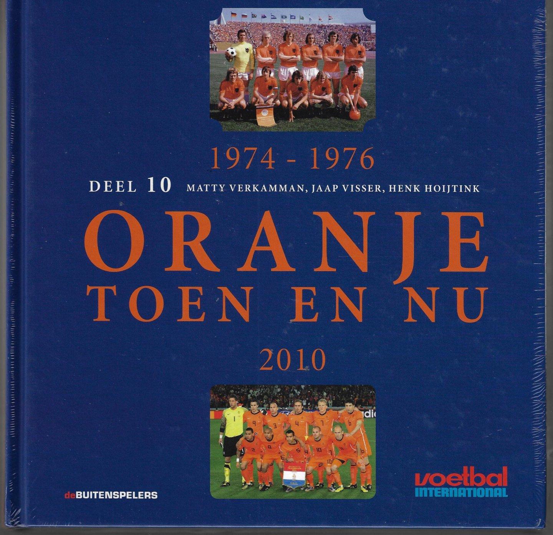 VERKAMMAN, MATTY - Oranje Toen en NU deel 10 -1905-1914 2000/2001