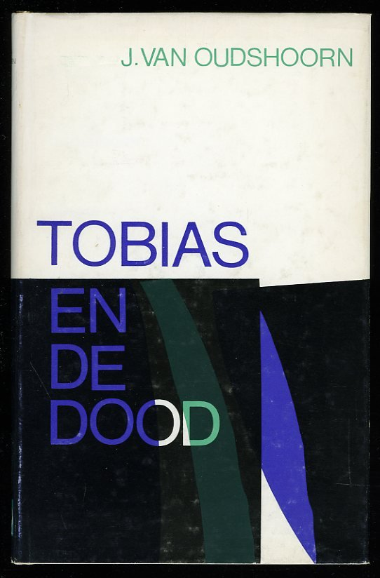 Tobias en de dood. Een kara...
