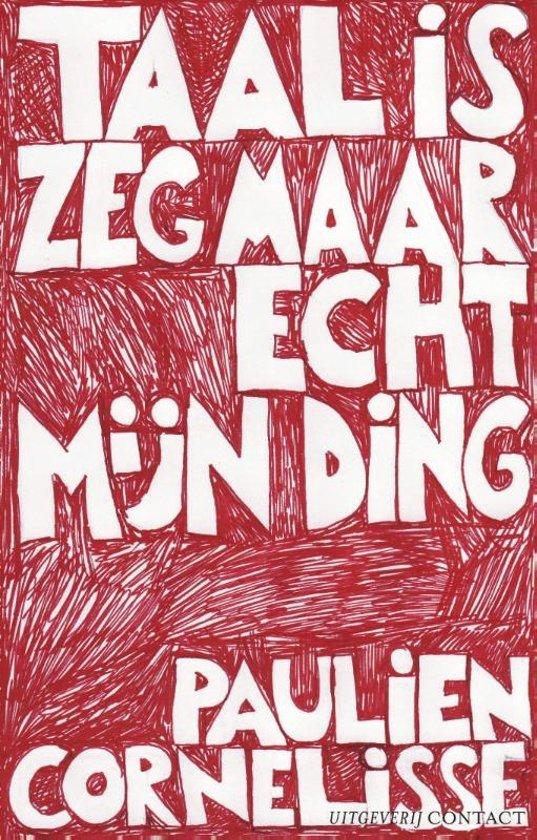 Cornelisse, Paulien - Taal is zeg maar echt mijn ding