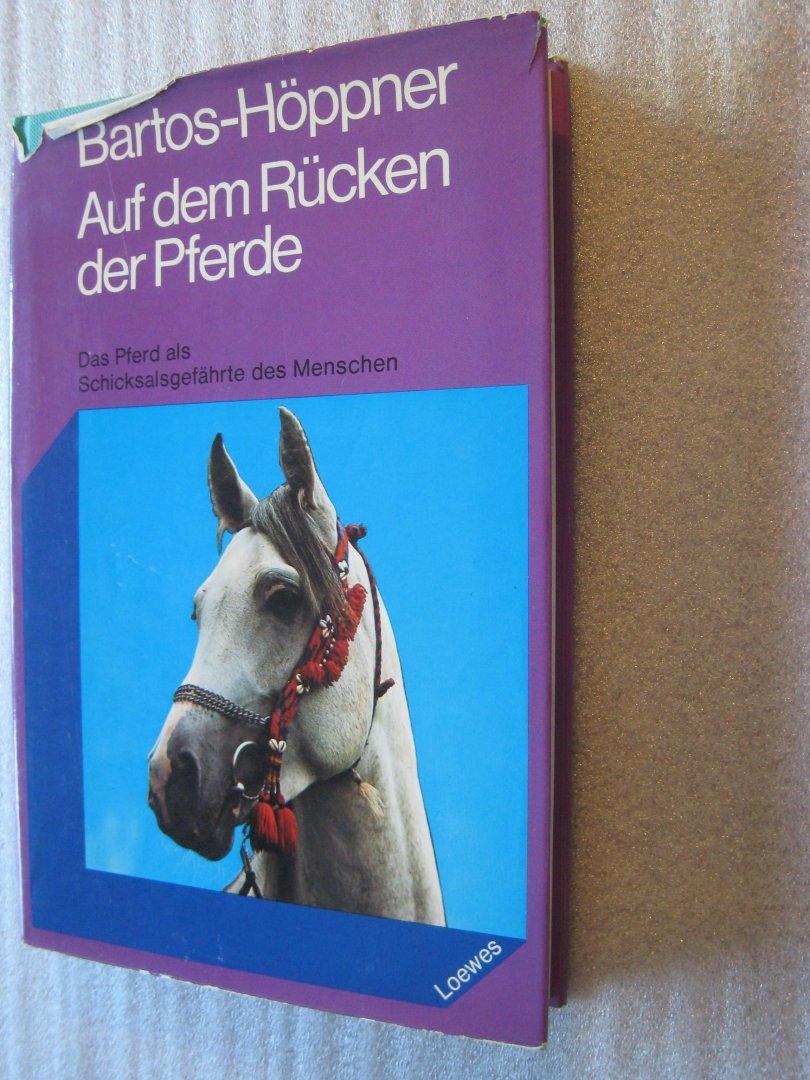 Barbara Bartos-Höppner - Auf dem Rücken der Pferde