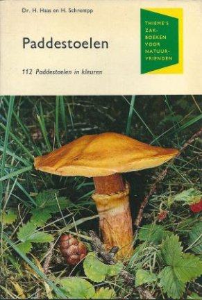 Haas, Dr. H. / Schrempp, H. - de Paddestoelen  - 112 Paddestoelen in Kleuren