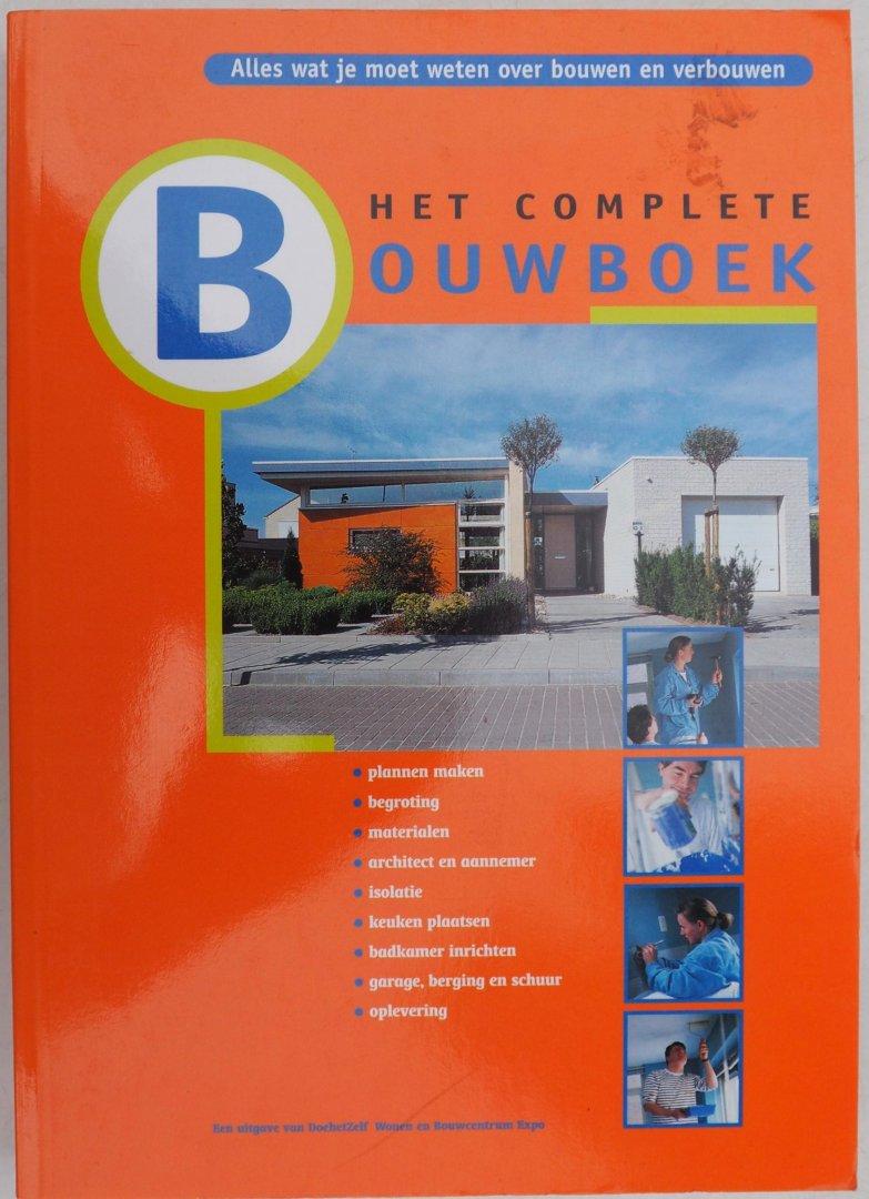 Verdam Hein, Borger Wim, e.a., ill. Meerman Paul, Stolker Henk - Het complete bouwboek  Alles wat je moet weten over bouwen en verbouwen