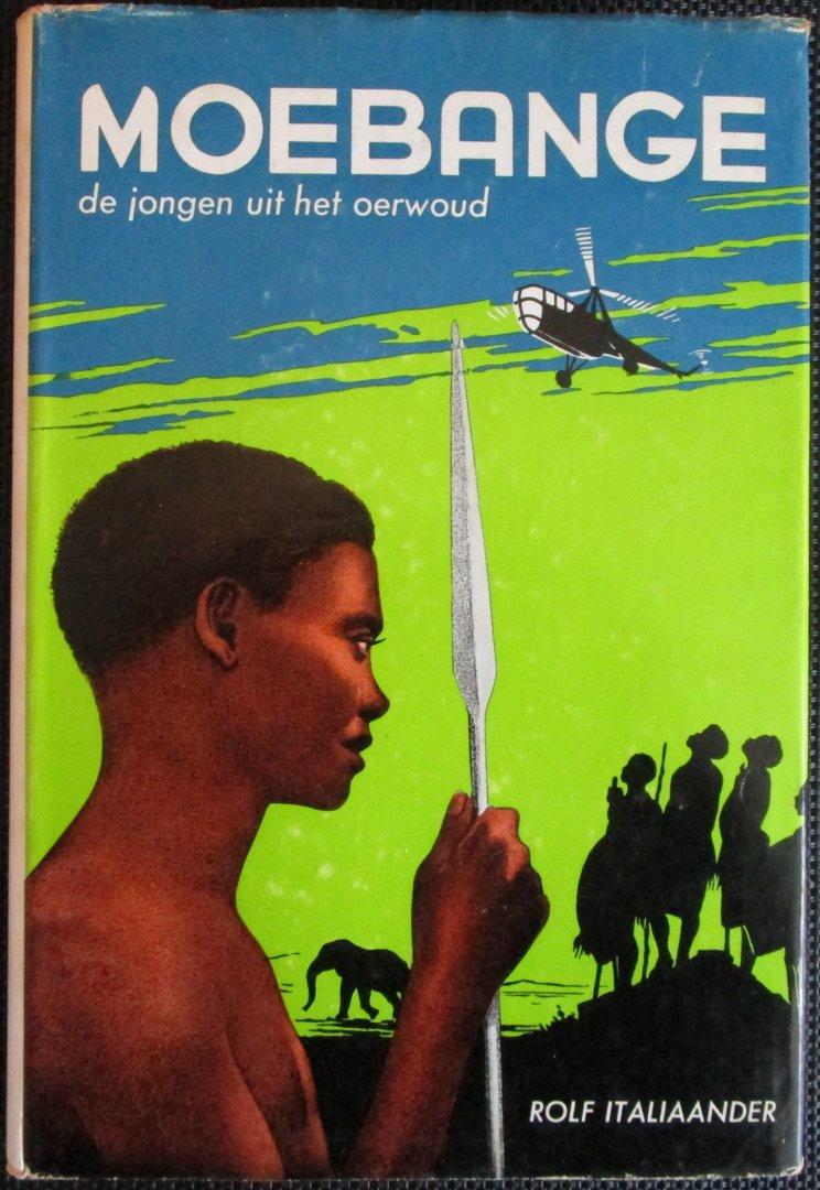 Italiaander, Rolf - Moebange, de jongen uit het oerwoud