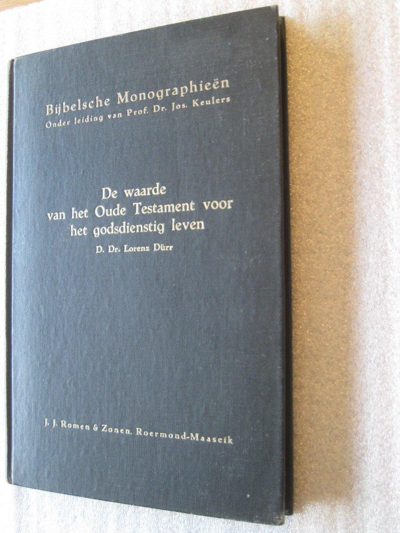 Lorenz Durr, D.Dr. - De waarde van het Oude Testament voor het godsdienstig leven