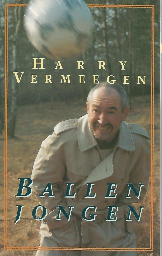 VERMEGEN, HARRY - Ballenjongen -Verhalen van achter het net