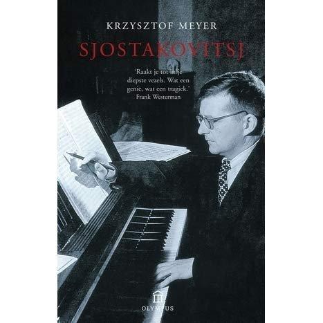Meyer, K. - Sjostakovitsj: zijn leven, zijn werk, zijn tijd