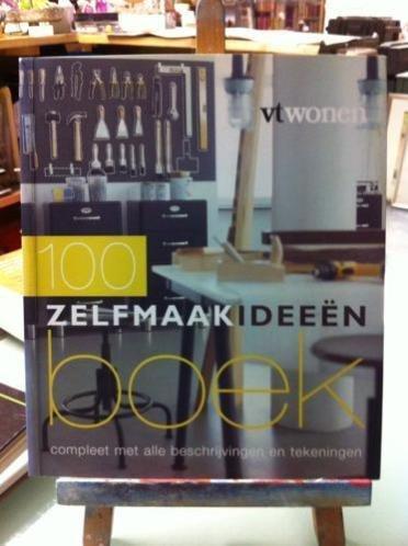 Boekwinkeltjes.nl - Bruijn, Fietje - 100 Zelfmaakideeen boek