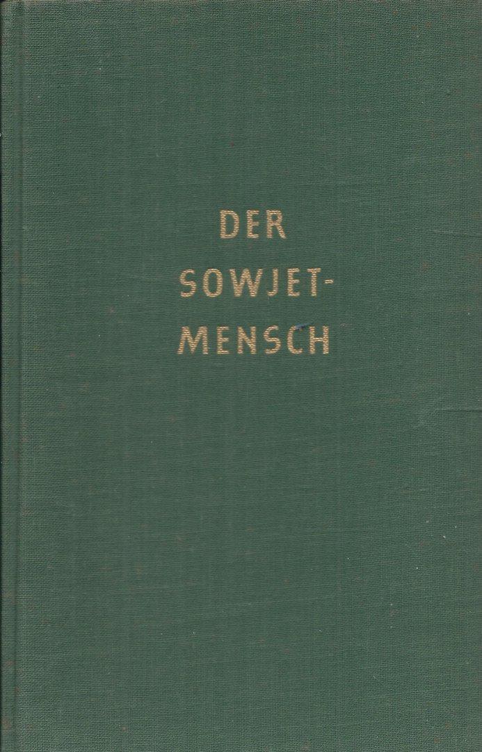 Mehnert, Klaus - DER SOWJETMENSCH - VERSUCH EINES PORTRÄTS NACH DREIZEHN REISEN IN DIE SOWJETUNION 1929-1959