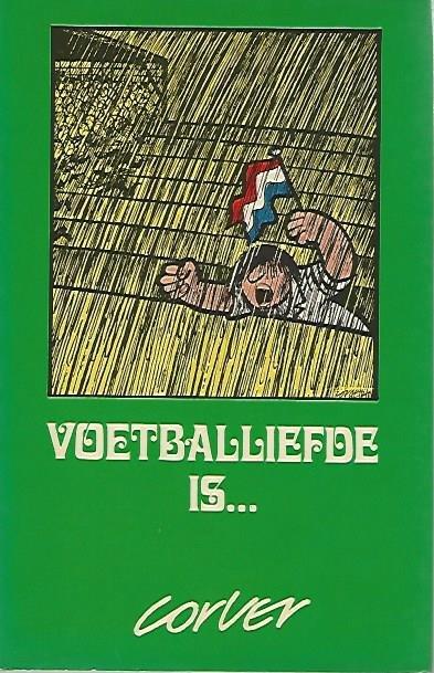 VERSTEEG, COR - Voetballiefde is...