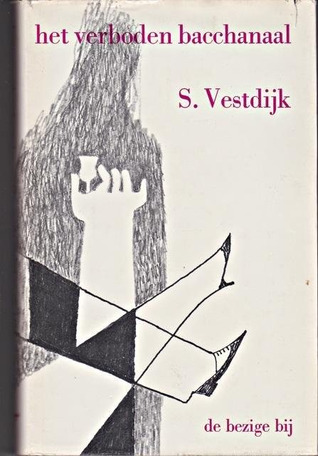 Vestdijk, S. - Het verboden bacchanaal. Roman