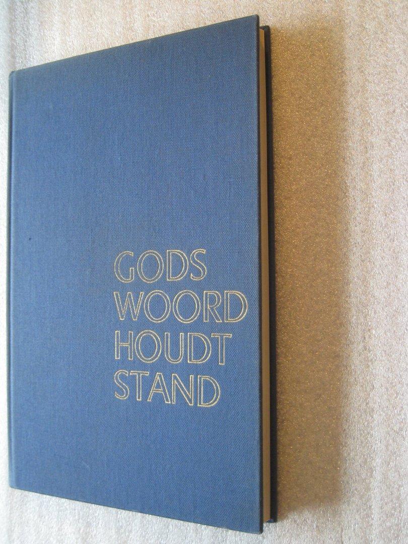 Groen, J. v.d.m. - Gods Woord houdt stand