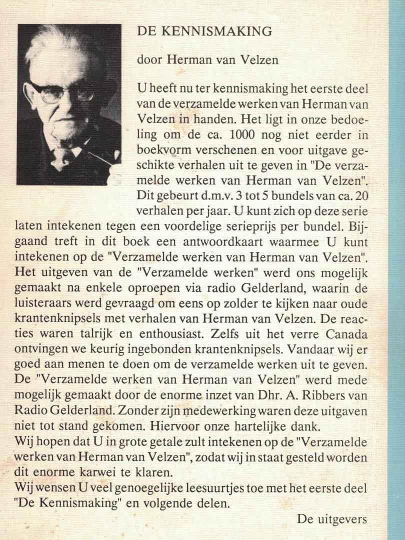 VELZEN, HERMAN VAN - De kennismaking - Verzamelde werken van Herman van Velzen deel 1