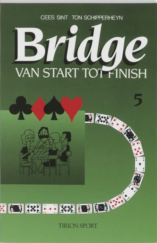 Sint, Cees / Schipperheyn To - Bridge  Van start tot finish deel 4 + 5