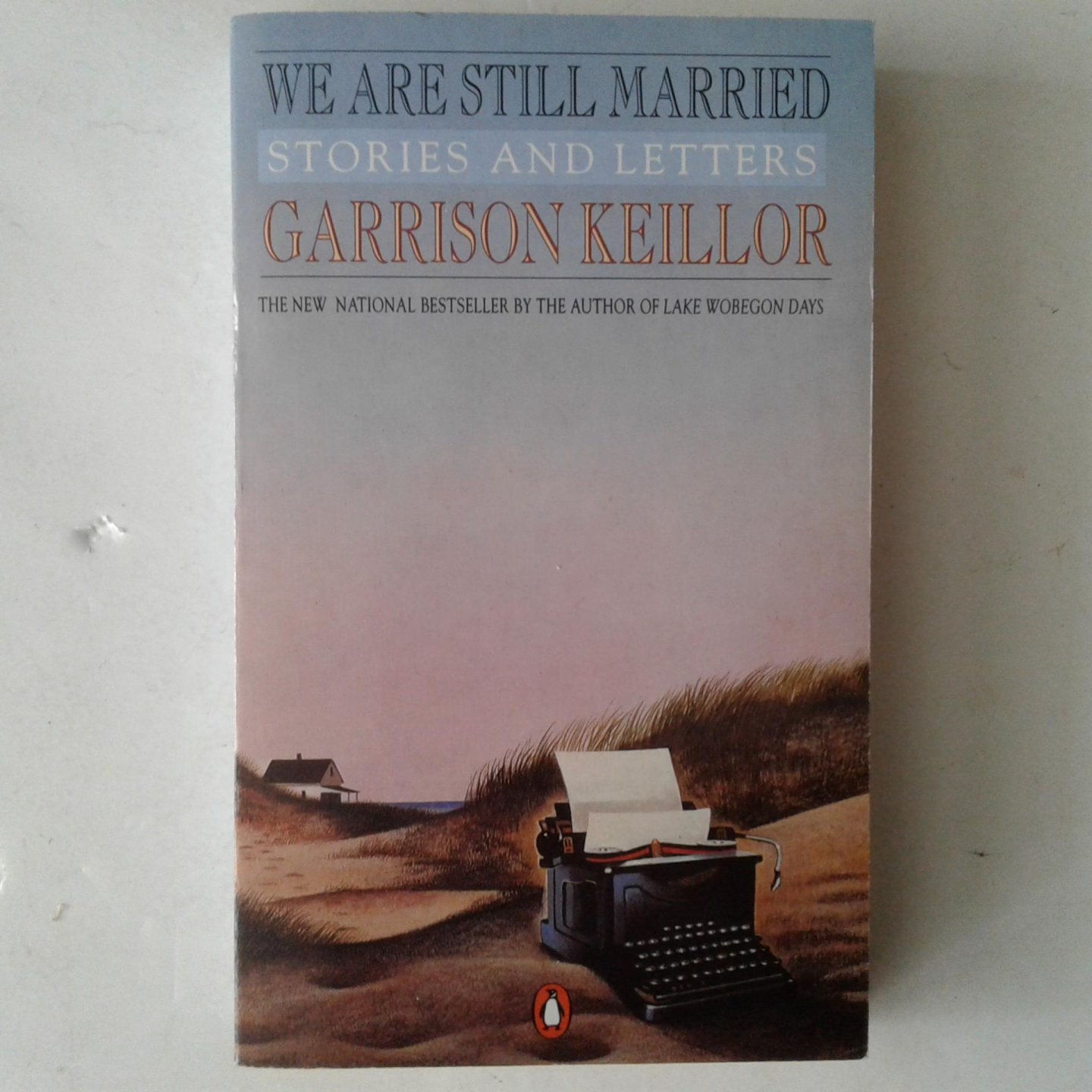 Keillor, Garrison - We Are Still Married / Stories and Letters
