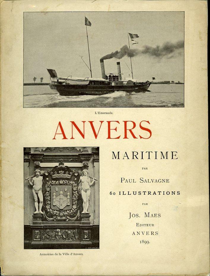 Anvers maritime. 60 illustr...