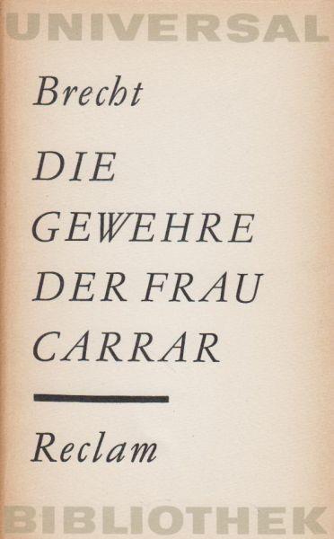 Brecht, Bertold - Die gewehre der Frau Carrar