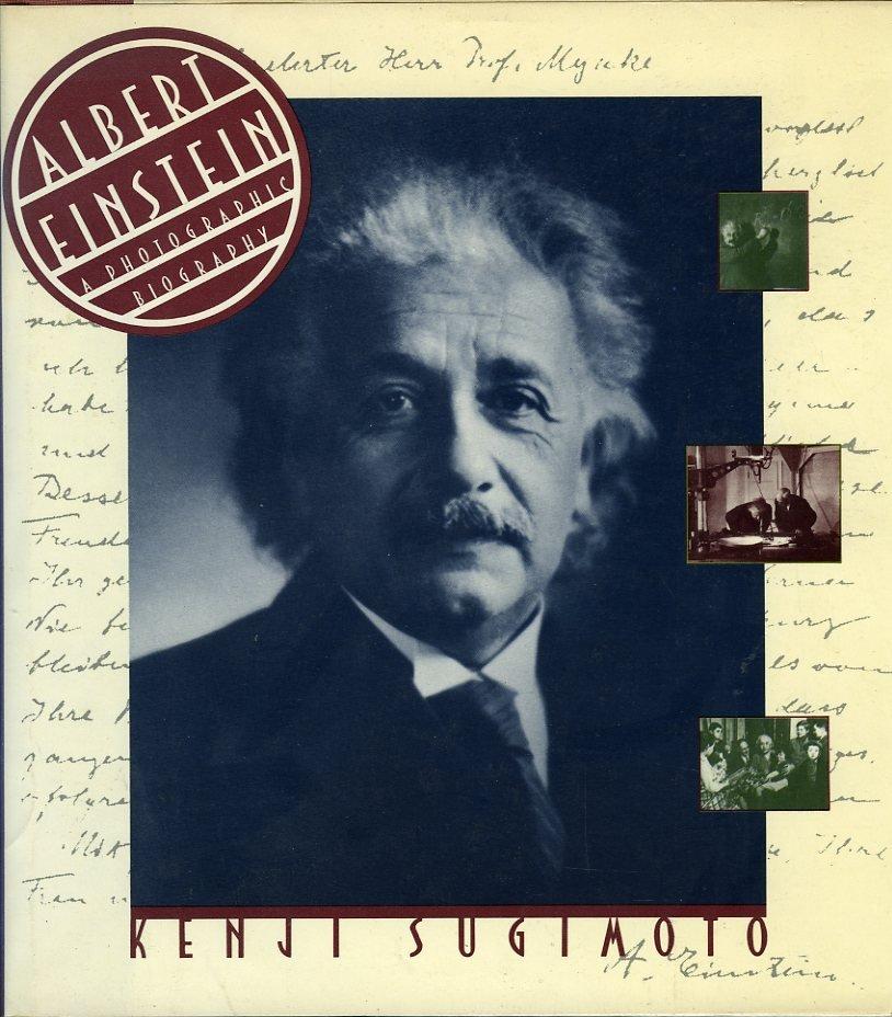 Albert Einstein. A Photogra...