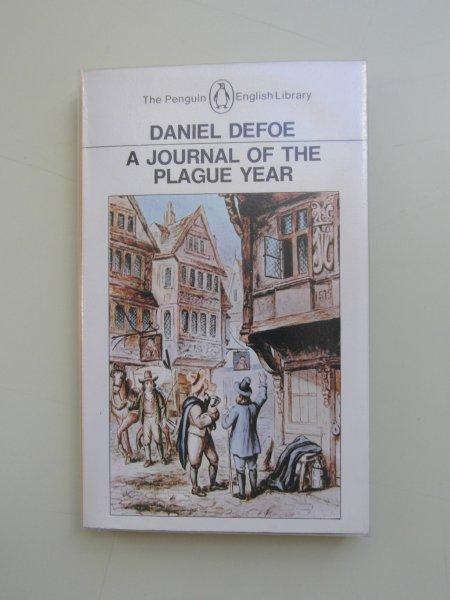 Defoe, Daniel - A Journal of the Plague Year