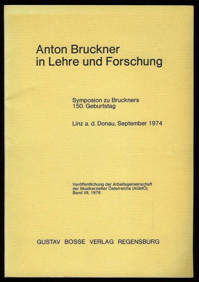 Anton Bruckner in Lehre und...