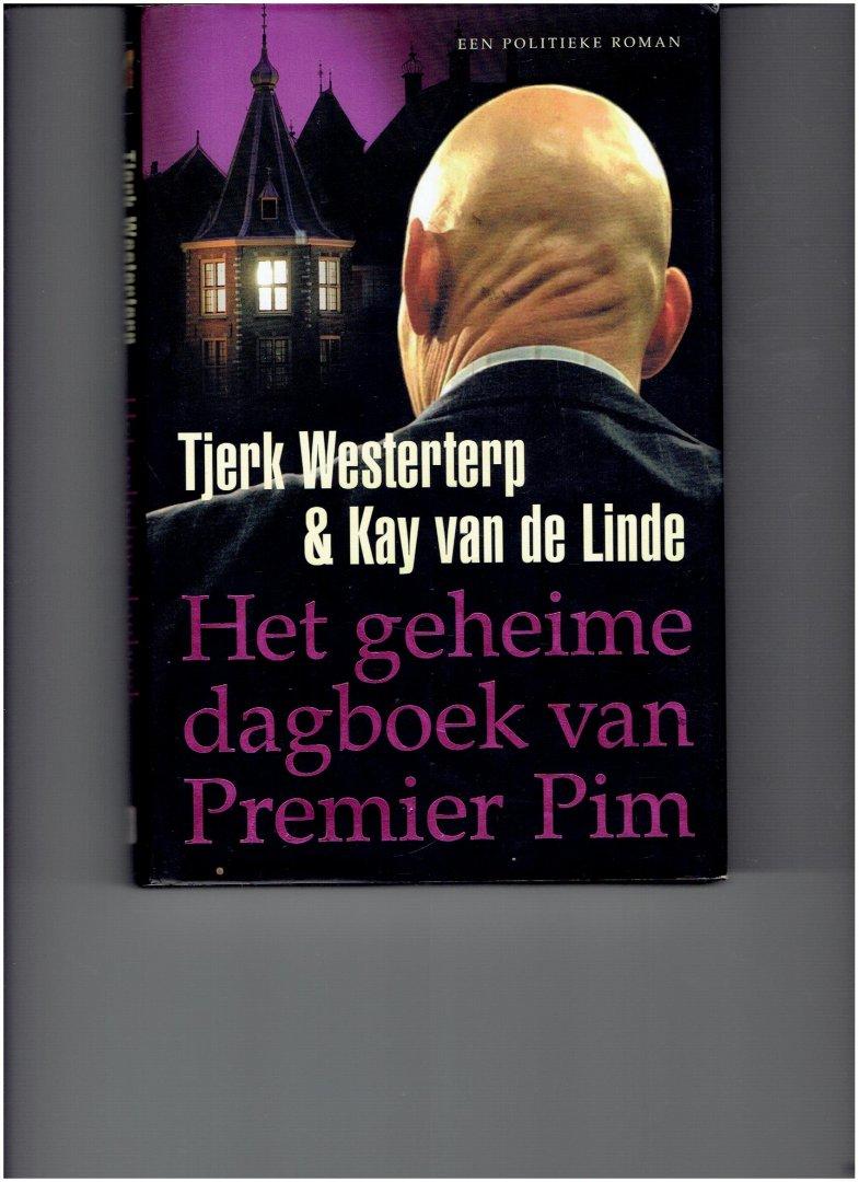 westerterp, tjerk & linde, kay van de - het geheime dagboek van premier pim