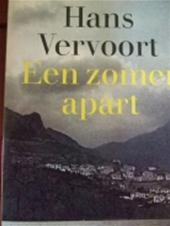 Vervoort (Magelang, Indonesië, 22 april 1939), Johan Willem Sebastiaan (Hans) - Een zomer apart - Een veertiger onttrekt zich ter zelfverkenning en zelfvoltooiïng aan het gareel van gezin en werk, maar ervaart op een vakantie-eiland in de Middellandse Zee de betrekkelijkheid van zijn streven. Grote