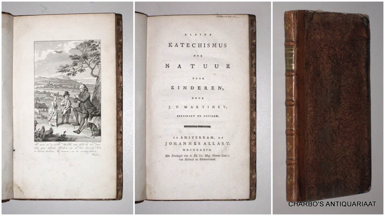 MARTINET, J.F., - Kleine katechismus der natuur voor kinderen.