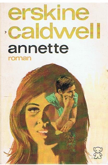 Caldwell, Erskine - Annette