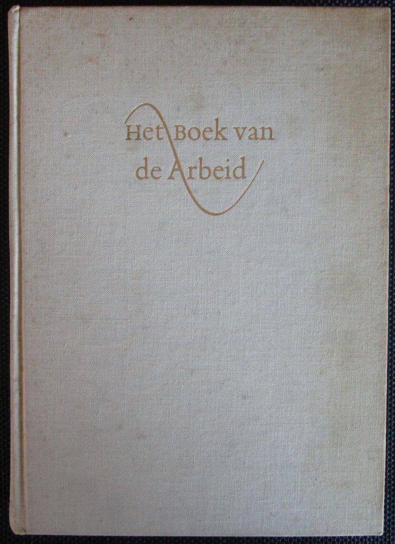 Boon, K.G., Carmiggelt, S. e.a. - Het boek van de arbeid