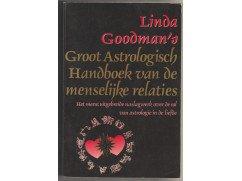 Goodman ,Linda - Groot  astrologisch handboek van de menselijke relaties  [uniek naslagwerk over astrologie ]