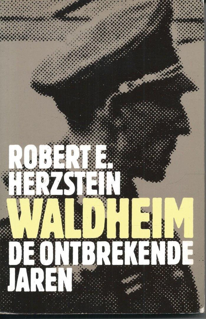 Herzstein, Robert E. - WALDHEIM, DE ONTBREKENDE JAREN