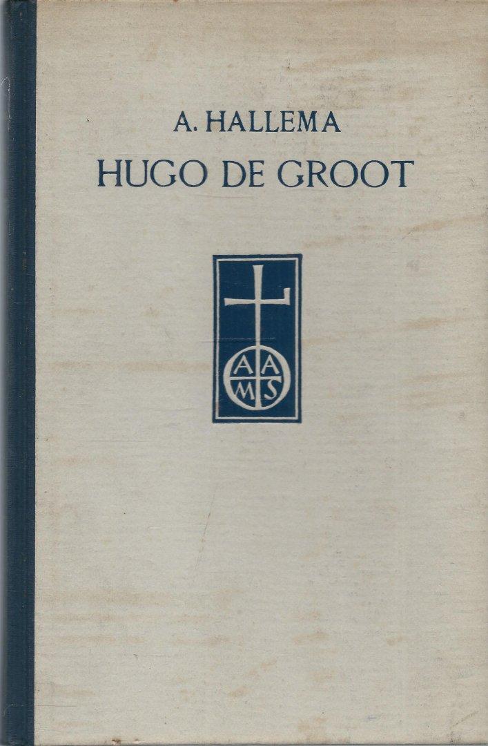 Hallema, A. - HUGO DE GROOT - HET DELFTSCH ORAKEL 1583-1645 - EEN LEVENSSCHETS VAN EEN GROOT NEDERLANDER UIT DE 17E EEUW