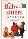 - het baby-sittershandboek, een onmisbare handleiding voor babysitters en ouders