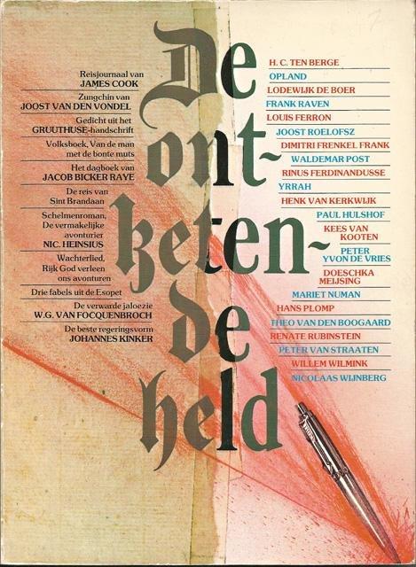 Bloem, Rein en Jacques Kruithof (samenst.) - De ontketende held
