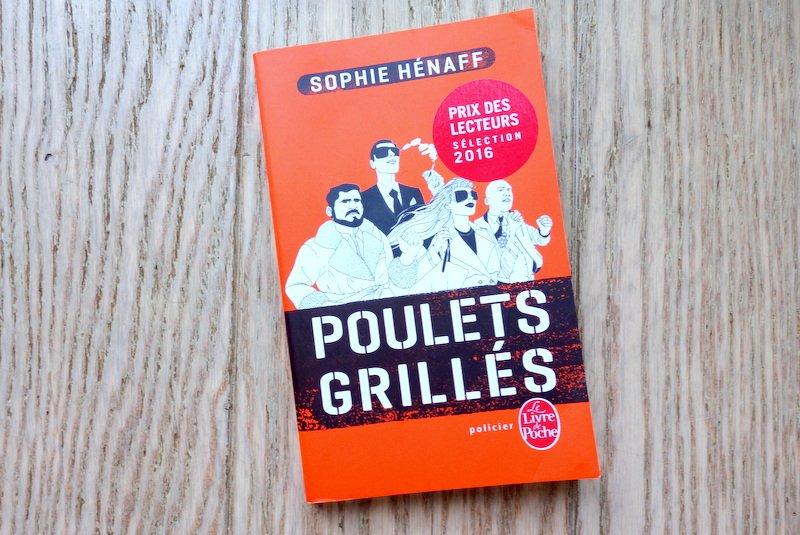 Hénaff, Sophie - Poulets Grillés