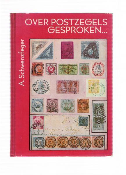 schwenzfeger, alfred - over postzegels gesproken