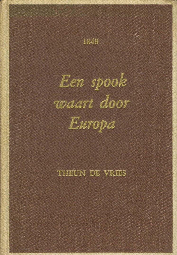 Vries, Theun de - een spook waart door europa