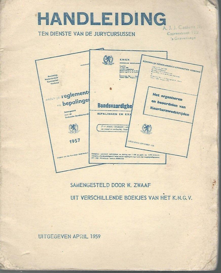 ZWAAF, W. - Handleiding ten dienste van de jurycursussen